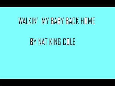 walkin my baby back home