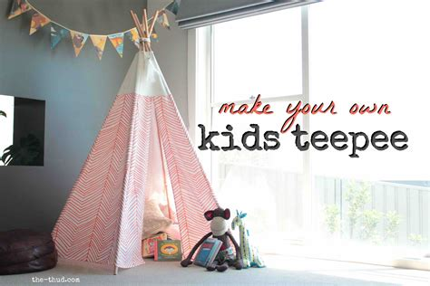 kids teepee diy kids teepee the thud