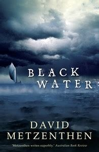 black water  david metzenthen