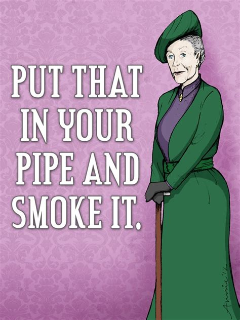 My Favourite Countess 1000 images about dowager countess says on the gathering violet and