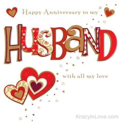 Happy Anniversary To My Husband With All My Love