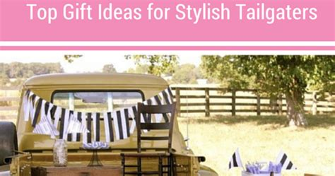 Great Gift Ideas For The Sporty by Top Gift Ideas For Stylish Tailgaters The Style Ref