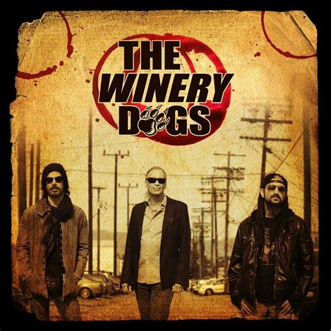 the winery dogs the winery dogs i m no access rock