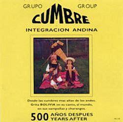 solo musica andina descarga discos completos de proyeccion imperio andino cumbre 500 a 241 os despues