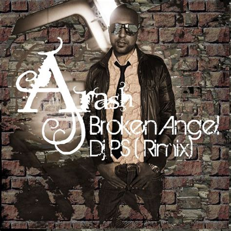 download mp3 dj remix broken angel arash broken angel dj ps remix mp3 radiojavan com