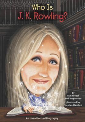biography book about jk rowling who is j k rowling by pam pollack meg belviso stephen