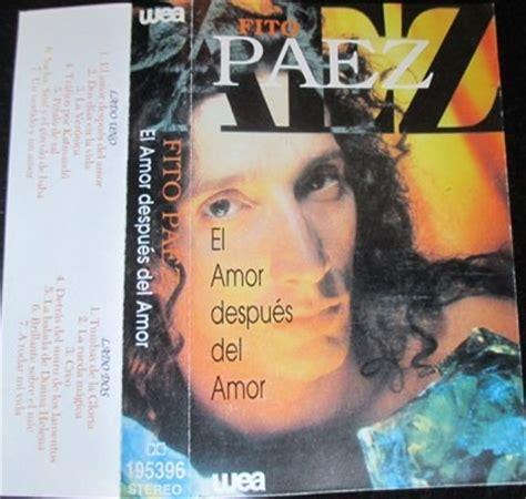 despus del amor cassette fito paez el amor despues del amor 4 500 en mercado libre
