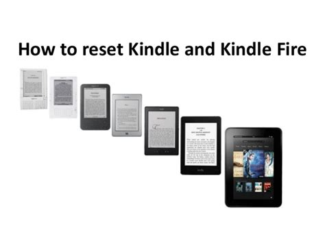 reset kindle online how to reset kindle and kindle fire