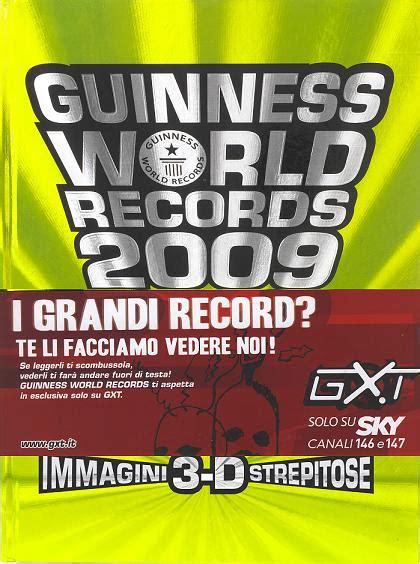 libro guinness world records 2009 187 libri guinness world records 2009 antonio genna blog