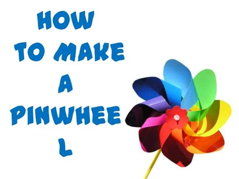 How To Make L by How To Make A Pinwheel