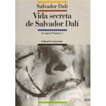 libro salvador dali das geheime vida secreta de salvador dal 237 salvador dal 237 sinopsis y