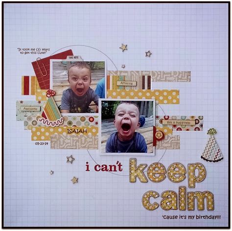 Challenge Use Themed Papers For Non Themed Layouts 3 by Scrap Our Stash Challenge Quot I Can T Keep Calm Layout By