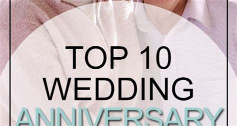 Top 10 Wedding Anniversary Songs   Song List
