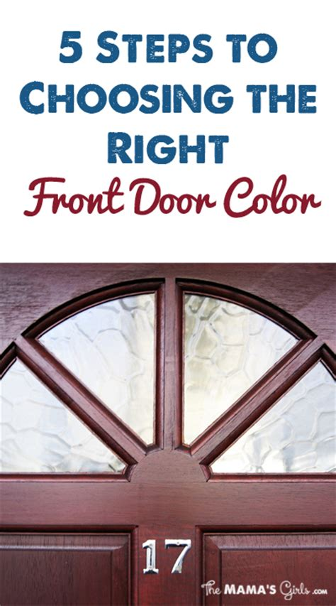 how to choose front door color 5 steps to choosing the right front door color