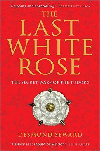 the white the plantagenet and tudor novels 121 best the tudors images on