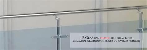 Le Glas by Glas Gel 230 Nder Glasv 230 Rn Til Trappe Bestil Gratis Opm 229