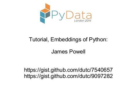 github gist tutorial tutorial embeddings of python by james powell