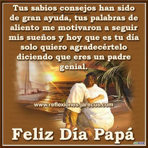 imagenes de reflexion del dia del padre feliz d 237 a del padre gracias por tus consejos