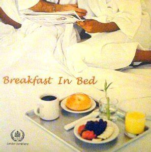 breakfast in bed song breakfast in bed london symphony orchestra amazon