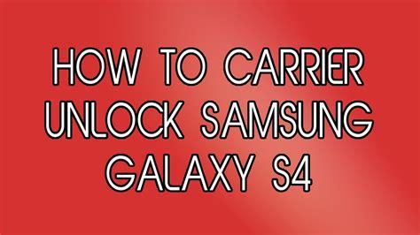 i want to unlock my samsung galaxy s4 model no sph l720 how to network unlock samsung galaxy s4 youtube