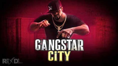 download mod game gangstar city gangstar city 2 1 3 apk mod for android