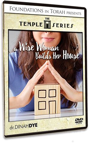 a wise woman builds her house dinah dye foundations in torah hebrew roots hebraic roots tagged quot temple