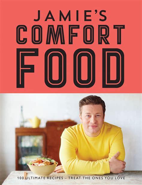 Jamie Oliver Jamie S Comfort Food Cookbook Giveaway