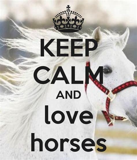 imagenes de keep calm and love horses keep calm and love horses poster kkhitsenko keep calm