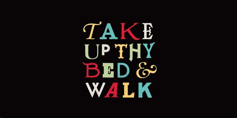 Take Up Your Bed And Walk by Work Freerange Future