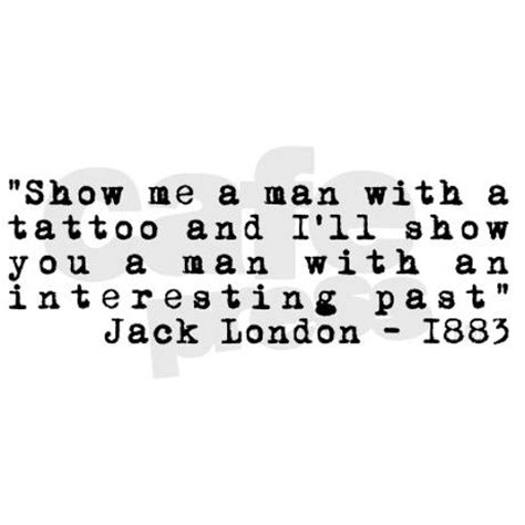 jack london tattoo quote jack london quotes sayings 88 quotations