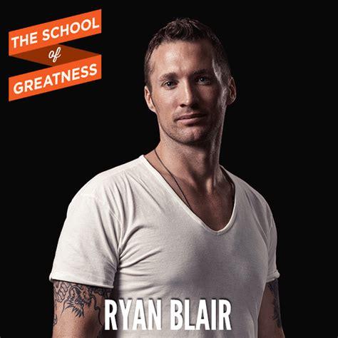 ryan blair house how a gang kid becomes a multimillionaire entrepreneur