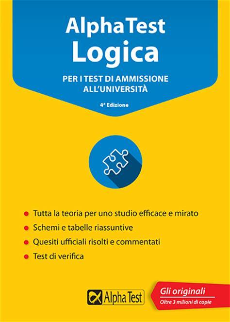 test universitari cultura generale libri per test di ammissione universit 224 maturit 224 e