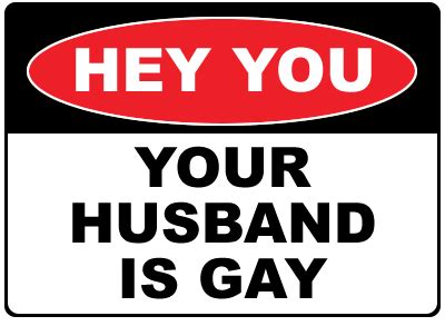 Signs Of Closet Homosexuality by Signs That Husband Is