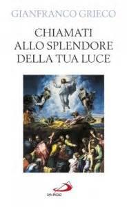 ufficio celebrazioni liturgiche vaticano contatti chiamati allo splendore della tua luce libro grieco