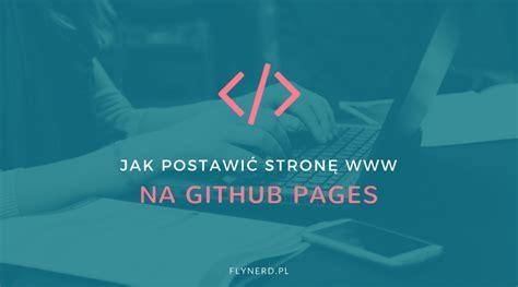 tutorial github pages jak opublikować stronę internetową na github pages krok
