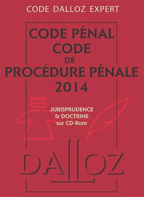 code pnal edition code p 233 nal code de proc 233 dure p 233 nale 233 dition 2014 collectif france loisirs suisse