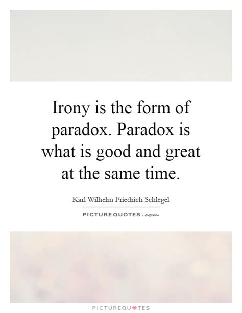 fortune next time irony and the administration of small colleges books irony is the form of paradox paradox is what is and