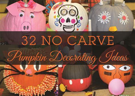 No Carve Pumpkin Decorating Designs by 32 No Carve Pumpkin Decorating Ideas