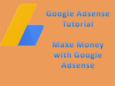 google adsense sign up tutorial google adsense tutorial how to apply and make money appnol
