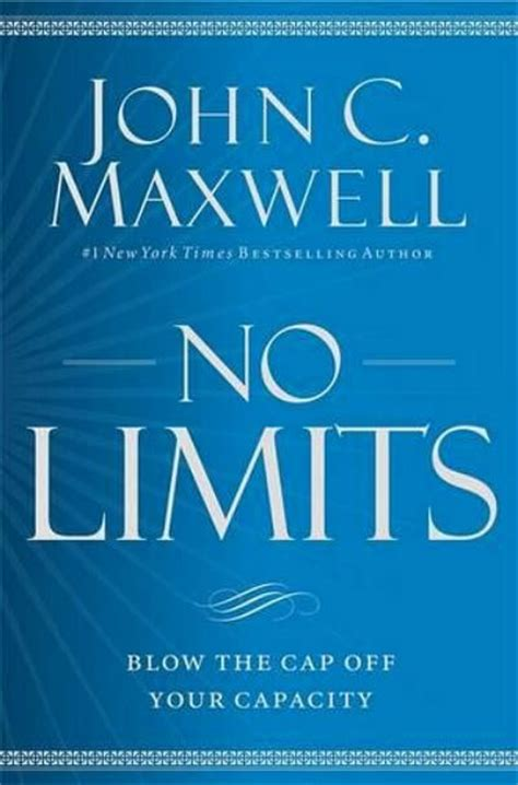 limits books no limits by c maxwell book review a midlife