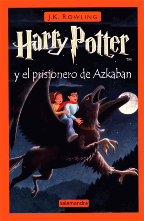 libro harry potter y el harry potter y el prisionero de azkaban j k rowling