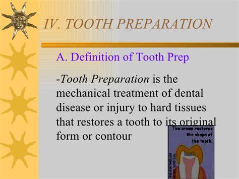 preppy definition iv tooth prep v occlusion