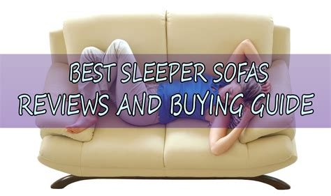 the best sleeper sofa 10 best sleeper sofa most comfortable sofa bed reviews