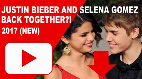 JUSTIN BIEBER AND SELENA GOMEZ BACK TOGETHER 2017 (NEW ... Justin Bieber And Selena Gomez Back Together 2017