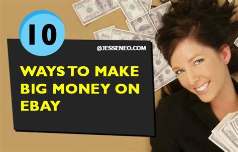 Making Big Money Online - 10 ways to make big money on ebay