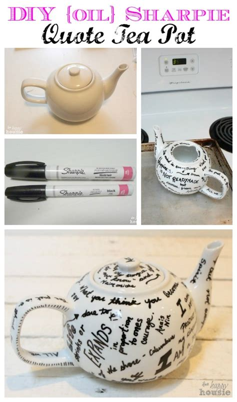 s day gift idea diy sharpie quote tea pot the