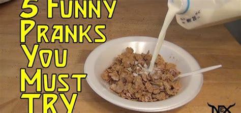 5 pranks you must try 171 practical jokes pranks
