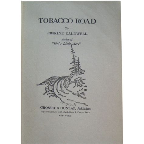 tobacco road a novel tobacco road erskine caldwell 1932 from thefoundobject on ruby lane
