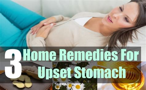 how to prevent an upset stomach home remedies for upset