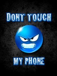 wallpaper dont touch my handphone download dont touch my phone wallpaper 240x320 wallpoper